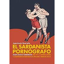 El sardanista pornógrafo: Joan Sanxo Farrerons (1887-1957), la Imprenta Layetana y la edición erótica en Barcelona en los años veinte y treinta del siglo XX: 167 (Otros títulos)