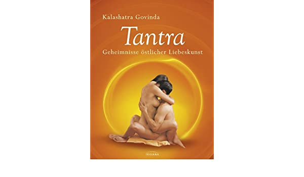 Liebeskunst tantra sexual health