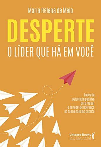 Desperte o líder que há em você (Portuguese Edition)