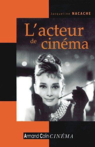 L'acteur de cinéma par Jacqueline Nacache