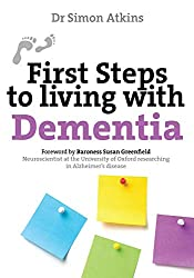 First Steps to Living With Dementia (First Steps series)