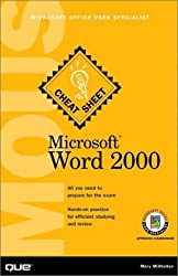 Microsoft Word 2000: Microsoft Office User Specialist (Cheat Sheet)