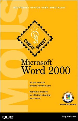Microsoft Word 2000: Microsoft Office User Specialist (Cheat Sheet S.) por Mary Millhollon