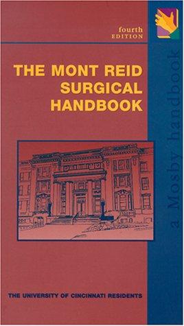 The Mont Reid Surgical Handbook: Year Book Handbooks Series (Mosby Handbook) - Berry Schatz