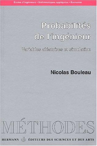 Probabilités de l'ingénieur. Variables aléatoires et simulation