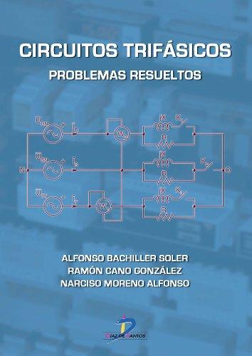 Circuitos trifásicos por Alfonso Bachiller Soler