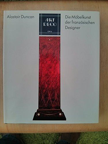 Art Deco. Die Möbelkunst der französischen Designer