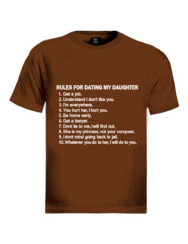 Rules For Dating My Daughter T-Shirt Braun