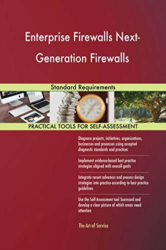 Enterprise Firewall (Enterprise Firewalls Next-Generation Firewalls Standard Requirements (English Edition))