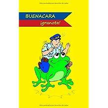 Buenacara, granota (Buenacara, un policía de aúpa)