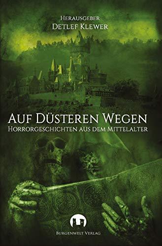 Sammlung Bügel (Auf düsteren Wegen: Horrorgeschichten aus dem Mittelalter)