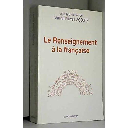 Le renseignement à la française