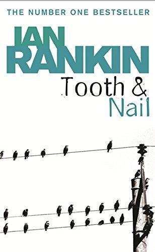 Tooth And Nail (A Rebus Novel)