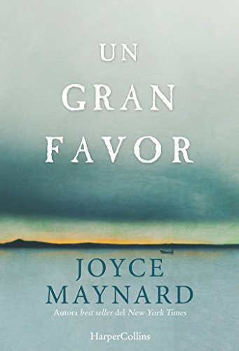 Un gran favor (Novela) de [Maynard, Joyce]