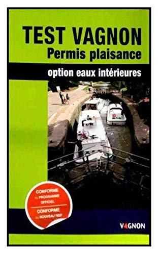 Test Vagnon permis plaisance Option eaux interieures