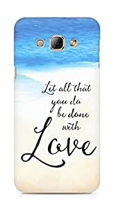 AMEZ let all that you do be done with love Back Cover For Samsung Galaxy A8