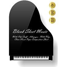 Blank Sheet Music: Blank Sheet Music. With Clef Staff (100 pages). With Wipe Clean Blank Sheet Music Composition Sheet