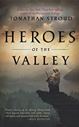 By Stroud, Jonathan [ Heroes of the Valley (Heroes of the Valley (Quality)) ] [ HEROES OF THE VALLEY (HEROES OF THE VALLEY (QUALITY)) ] Jul - 2010 { Paperback }