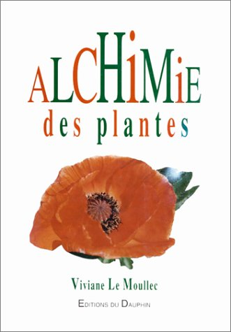 L'alchimie des plantes