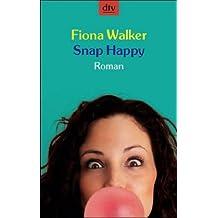 Snap Happy. Roman;