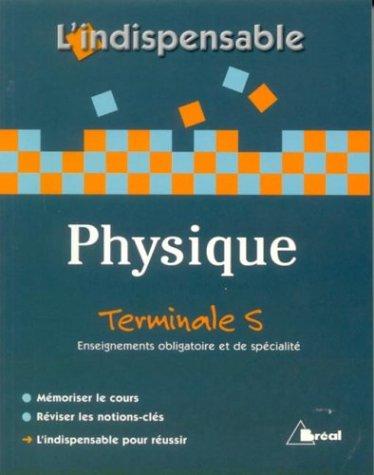 Physique Tle S : Enseignements obligatoire et de spécialité
