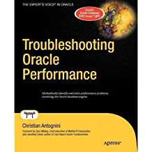 [(Troubleshooting Oracle Performance )] [Author: Christian Antognini] [Dec-2011]