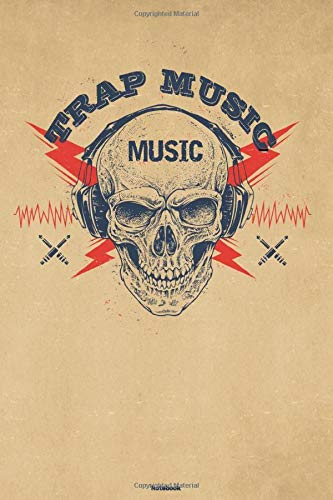 Trap Music Notebook: Skull with Headphones Trap Music Journal 6 x 9 inch 120 lined pages gift