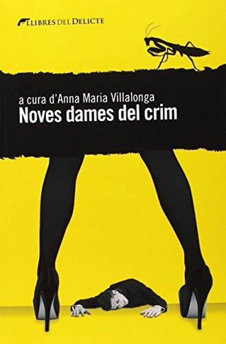 Noves Dames Del Crim (Llibres Del Delicte)