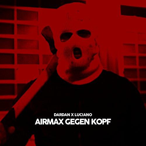 Airmax gegen Kopf [feat. Lucia...