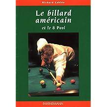 LE BILLARD AMERICAIN ET LE 8 POOL. La technique du jeu cc722f4df7e0