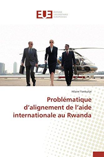 Problématique d alignement de l aide internationale au rwanda par Yankulije-H