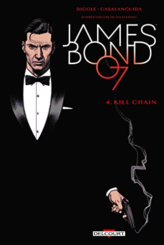 James Bond 04. - Kill chain par Andy DIGGLE