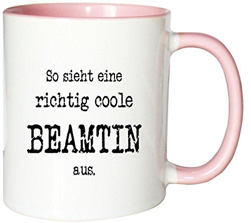 Mister Merchandise Kaffeetasse So sieht eine richtig coole Beamtin aus. Teetasse Becher , Farbe: Weiß-Rosa