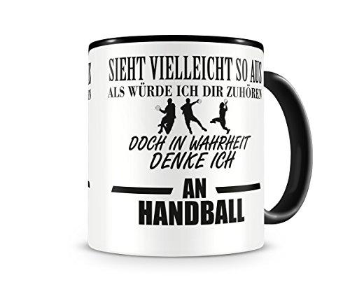 Ich denke an Handball Tasse Kaffeetasse Teetasse Kaffeepott Kaffeebecher Becher