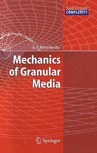Mechanics of Granular Media (Springer Complexity)