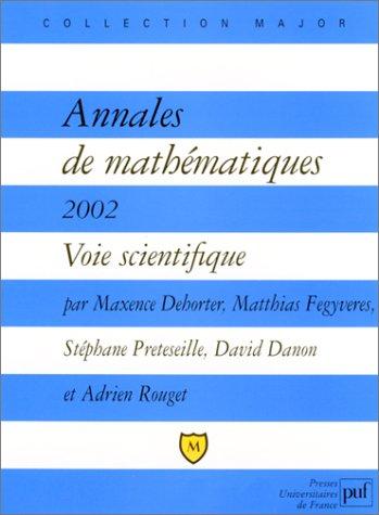 Annales de mathématiques 2002 : Voie Scientifique