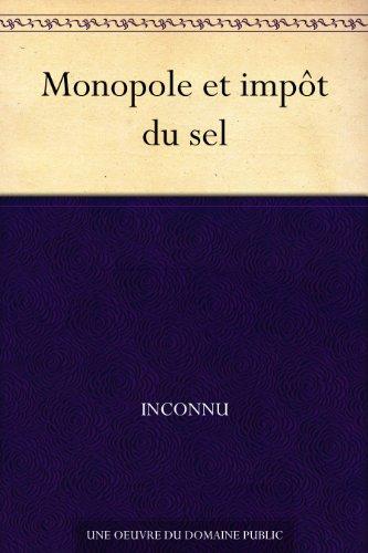 Couverture du livre Monopole et impôt du sel