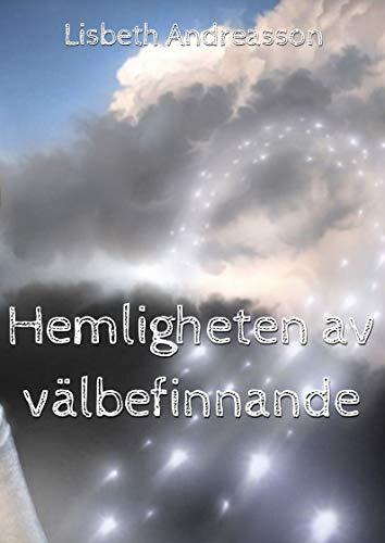 Hemligheten av välbefinnande (Swedish Edition)