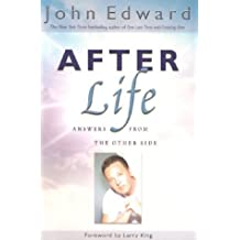 After Life: Answers from the Other Side (Signed Edition)