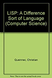 LISP: A Difference Sort of Language (Computer Science)