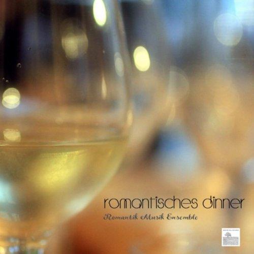 Romantisches Dinner - Romantik Musik