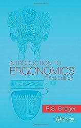 Introduction To Ergonomics, Third Edition