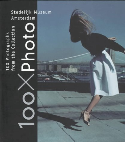 100 PHOTOGRAPHS FROM THE COLLECTION: 100 Photographs from the Collection Stedelijk Museum por Hripsimé Visser
