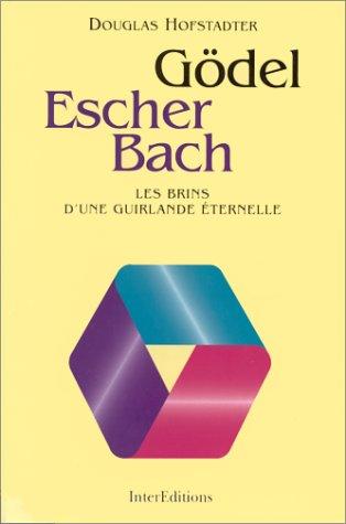 Gödel, Escher et Bach : les brins d'une guirlande éternelle