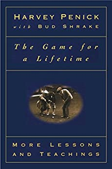 The Game for a Lifetime: More Lessons and Teachings (English Edition)