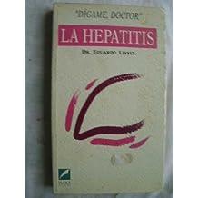 La Hepatitis (Dígame Doctor)