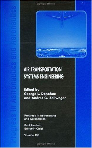 Air Transportation System Engineering (Progress in Astronautics & Aeronautics)