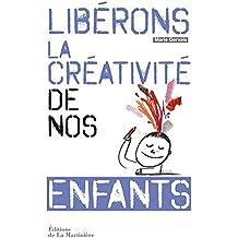 Libérons la créativité de nos enfants