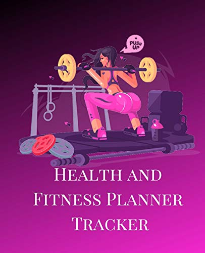 Health And Fitness Planner Tracker: A Hot Pink Lady Theme 90 Day Daily Planner, Workout, Exercise And Food Planning Journal With Fitness Calendar And ... Quotes For Women To Achieve That Dream Body