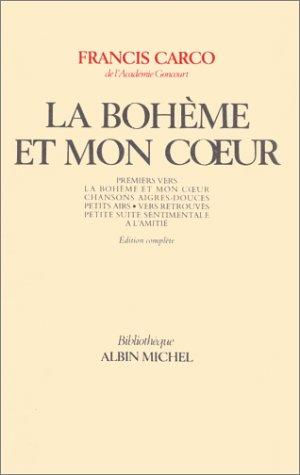 La Bohme et mon coeur